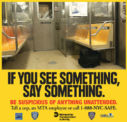 If you see something, say something.